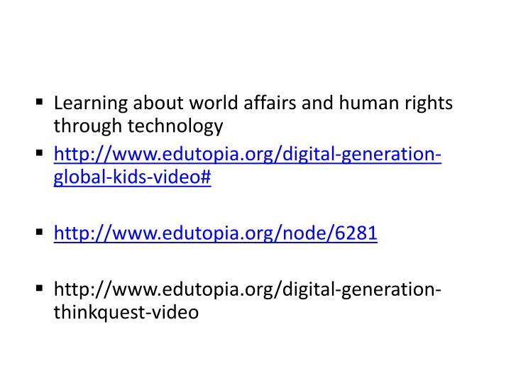 Learning about world affairs and human rights through technology
