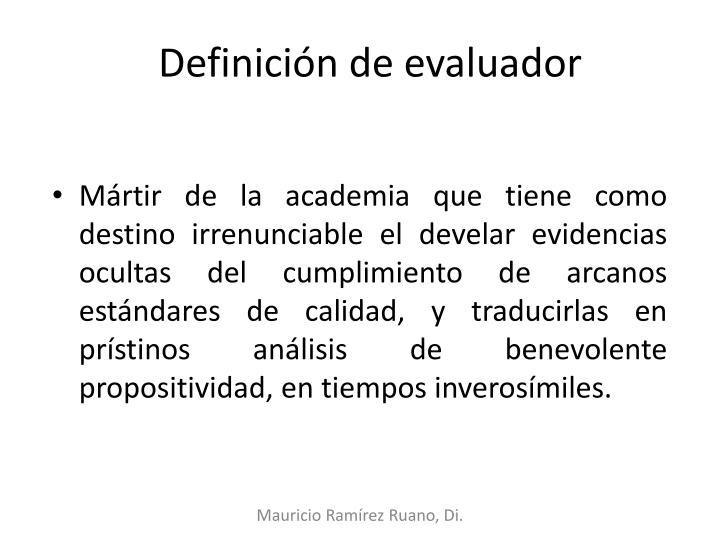 Definición de evaluador