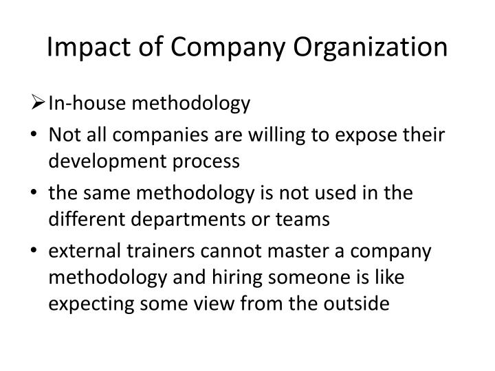 Impact of Company Organization
