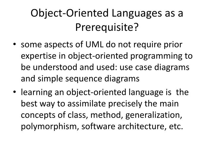 Object-Oriented Languages as a Prerequisite?