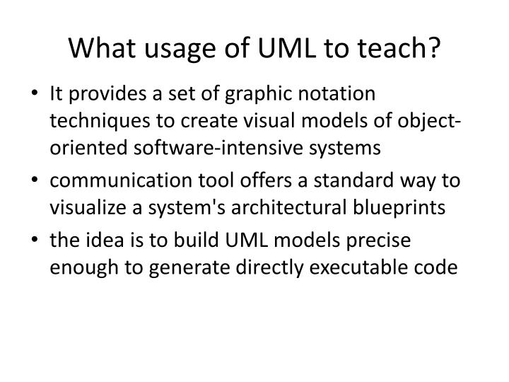 What usage of UML to teach?