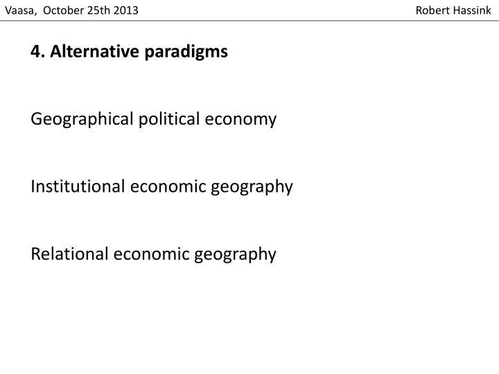 4. Alternative paradigms