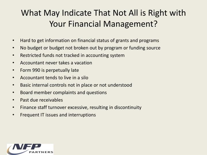 What May Indicate That Not All is Right with Your Financial Management?
