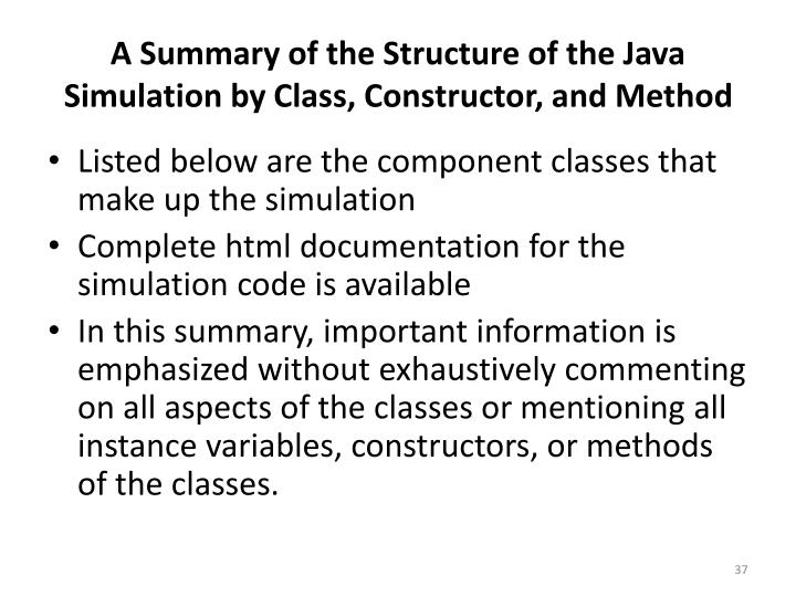 A Summary of the Structure of the Java Simulation by Class, Constructor, and Method