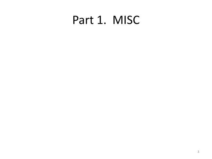 Part 1.  MISC