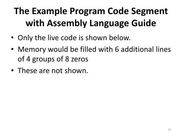 The Example Program Code Segment with Assembly Language Guide