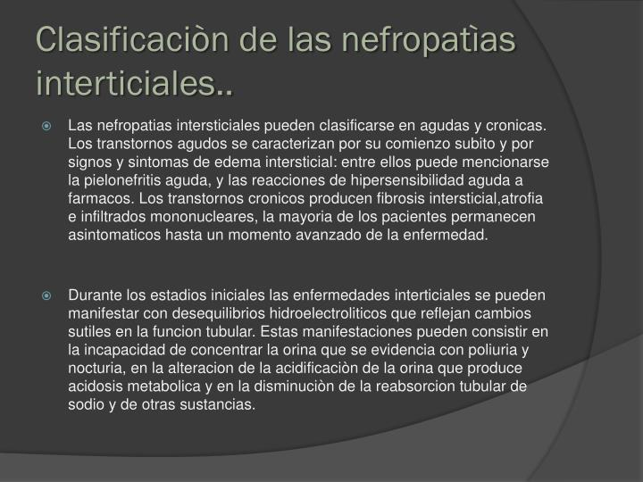 Clasificaciòn de las nefropatìas interticiales..