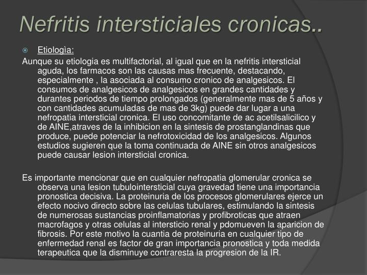 Nefritis intersticiales cronicas..