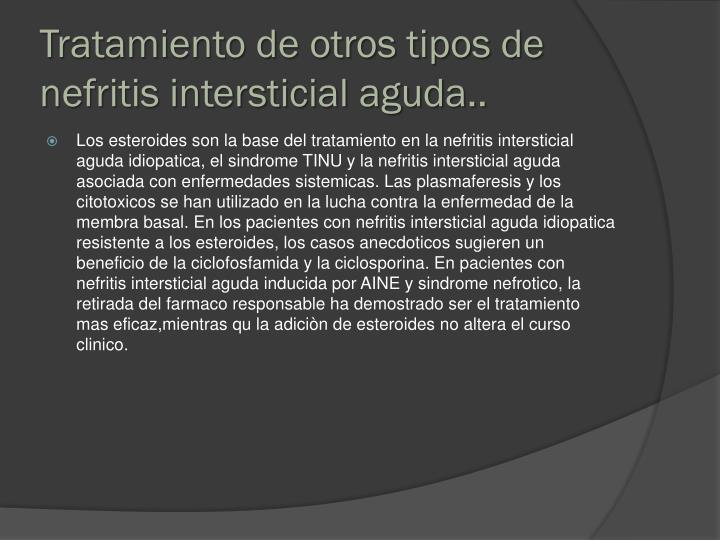 Tratamiento de otros tipos de nefritis intersticial aguda..