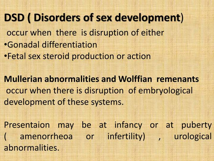 DSD ( Disorders of sex development