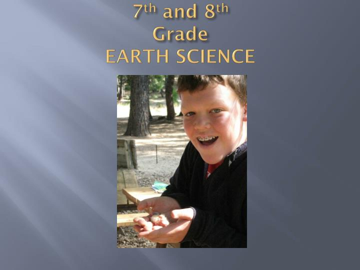 7 th and 8 th grade earth science
