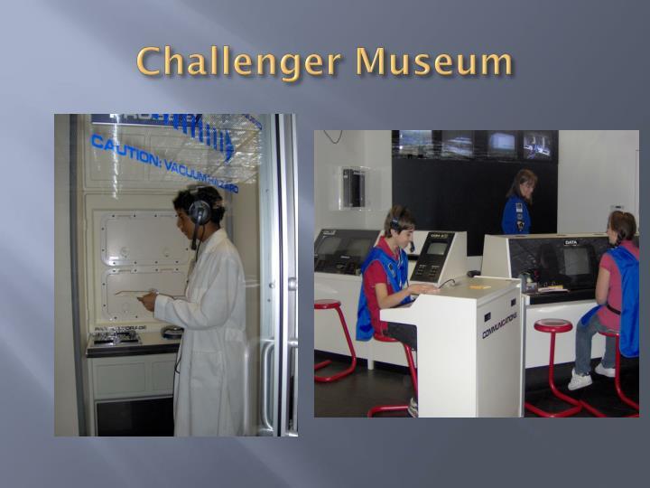 Challenger Museum