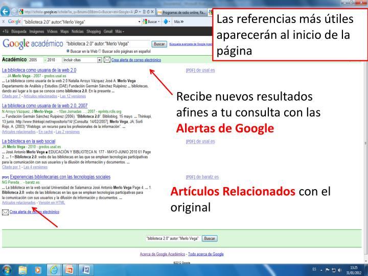 Las referencias más útiles aparecerán al inicio de la página