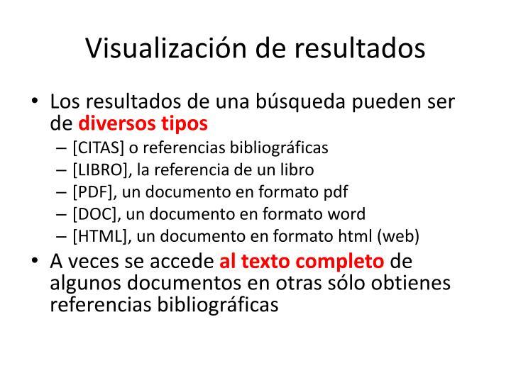 Visualización de resultados