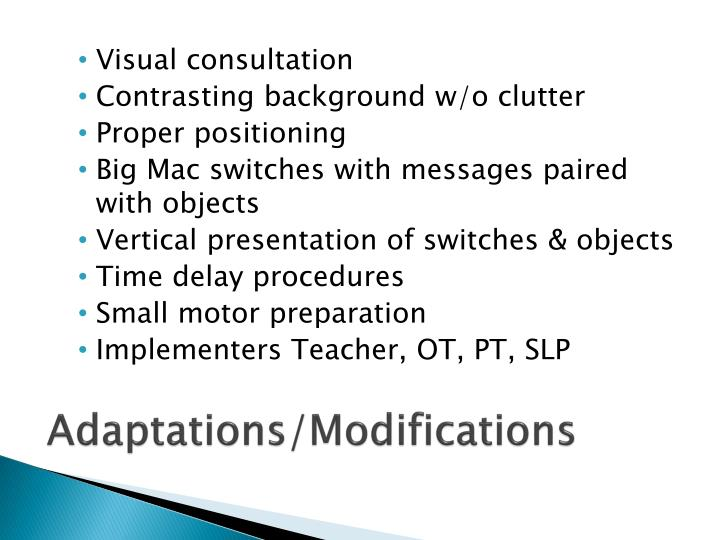 Adaptations/Modifications