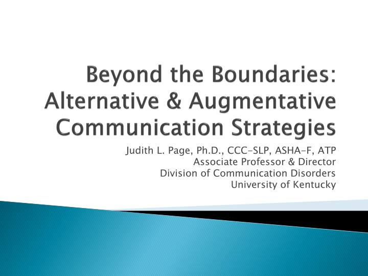 Beyond the boundaries alternative augmentative communication strategies