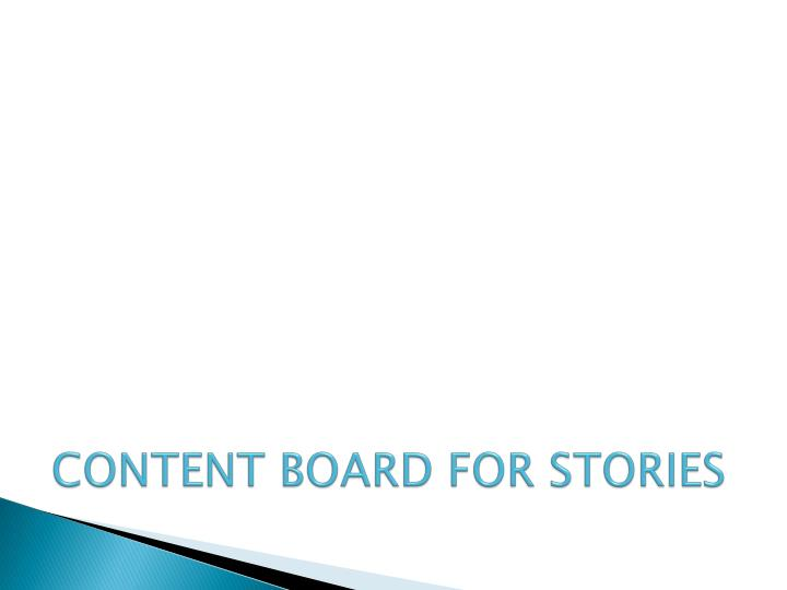 CONTENT BOARD FOR STORIES