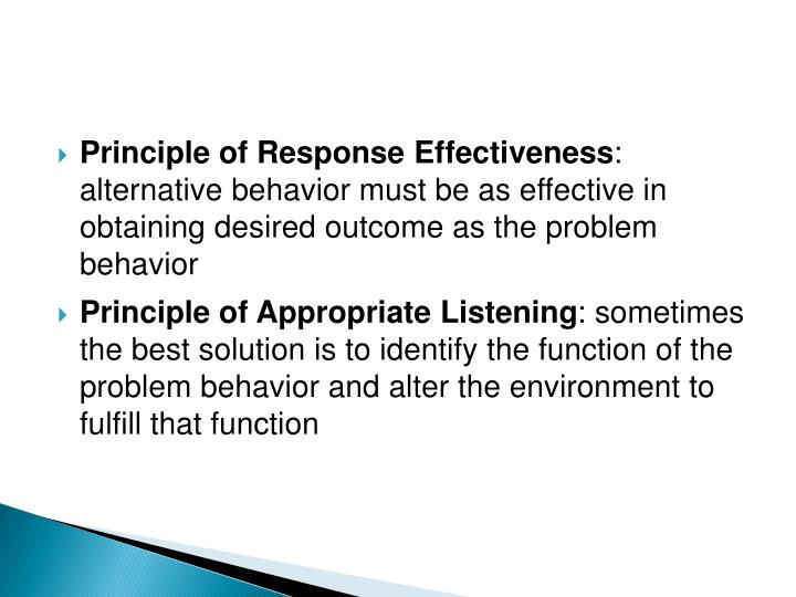 Principle of Response Effectiveness