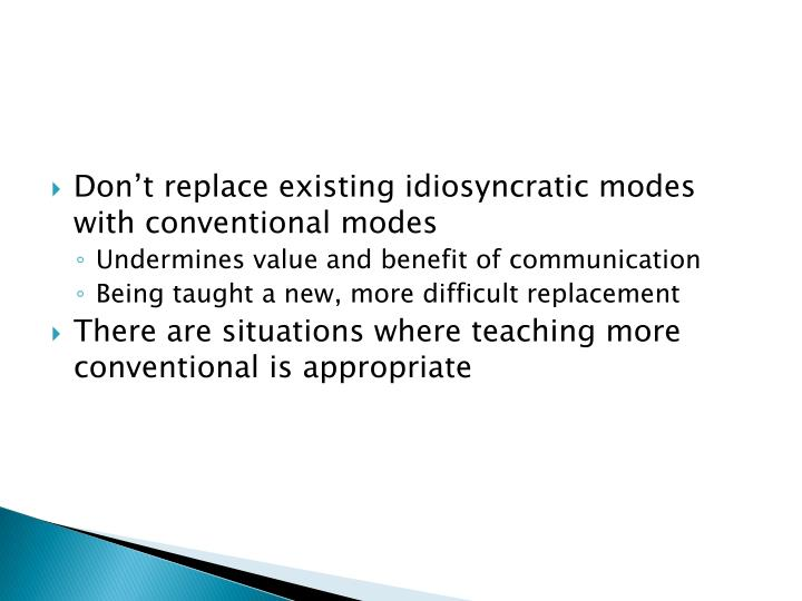 Don't replace existing idiosyncratic modes with conventional modes