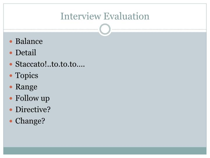 Interview Evaluation