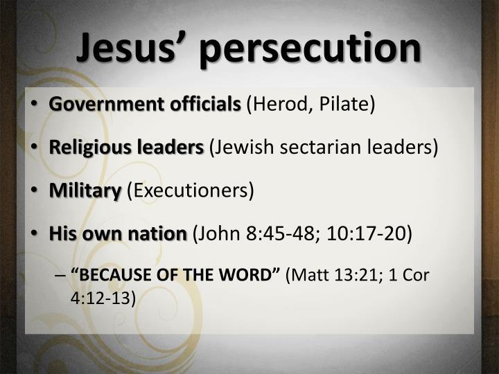 Jesus' persecution