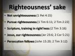 righteousness sake