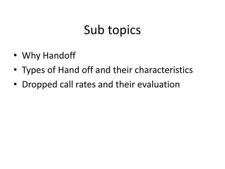 Sub topics