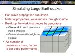 simulating large earthquakes