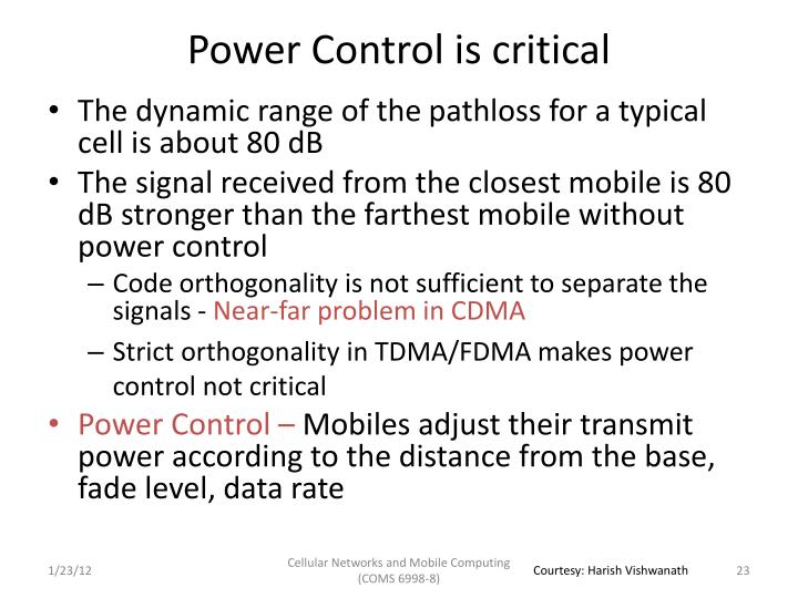 Power Control is critical