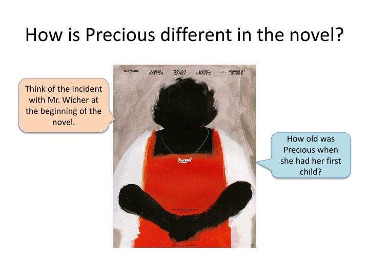 How is Precious different in the novel?
