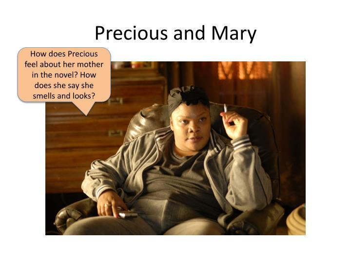 Precious and Mary