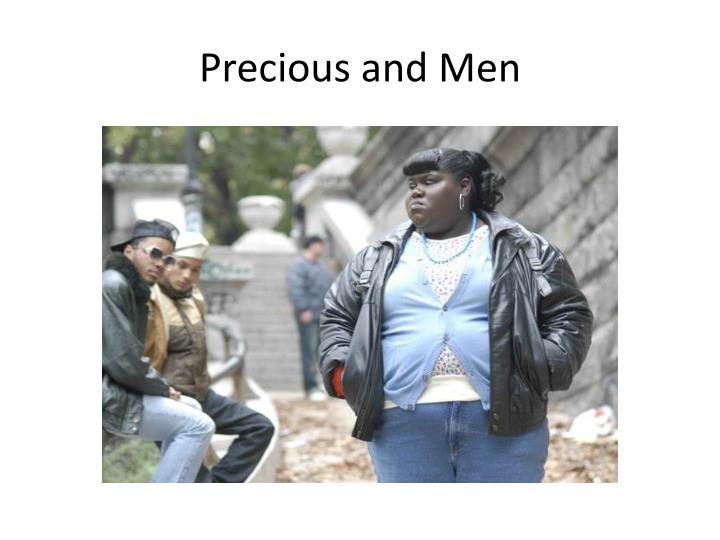 Precious and Men