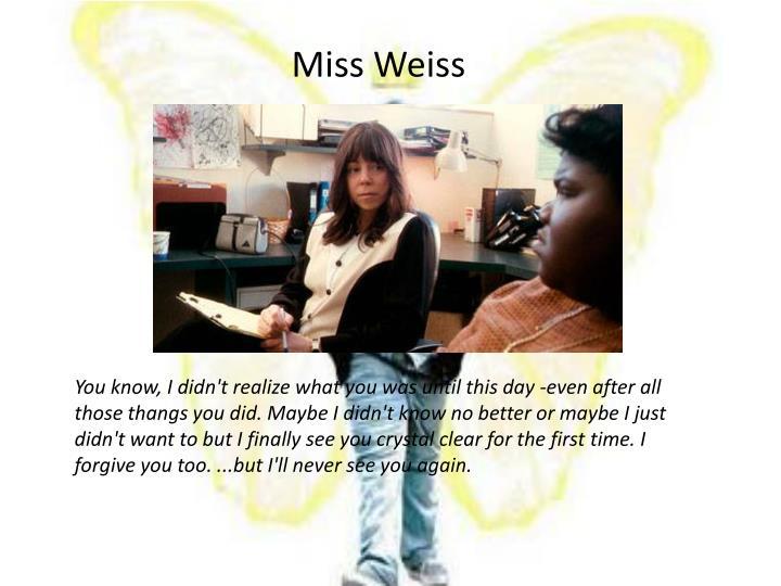 Miss Weiss