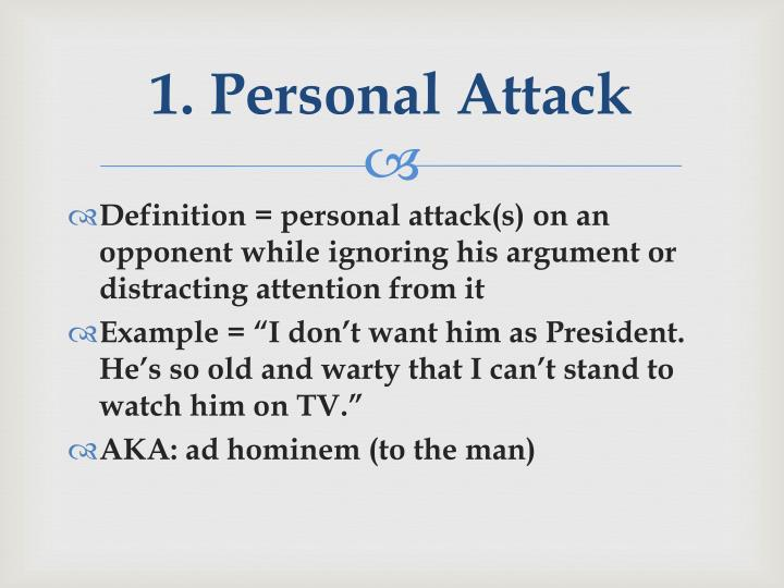 1. Personal Attack