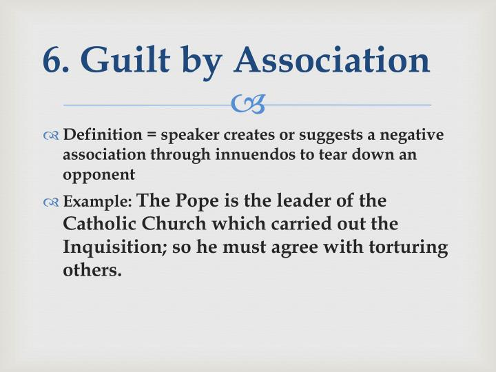 6. Guilt by Association