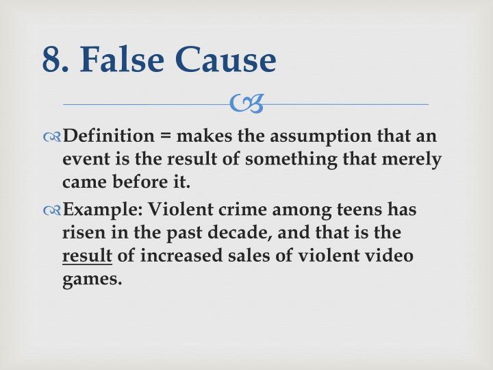 8. False Cause