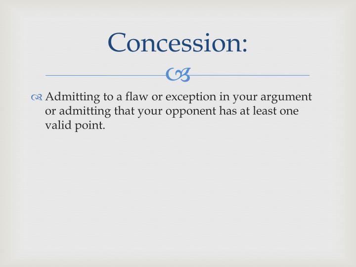 Concession: