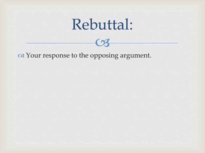 Rebuttal: