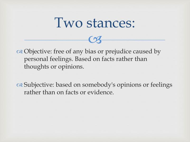 Two stances: