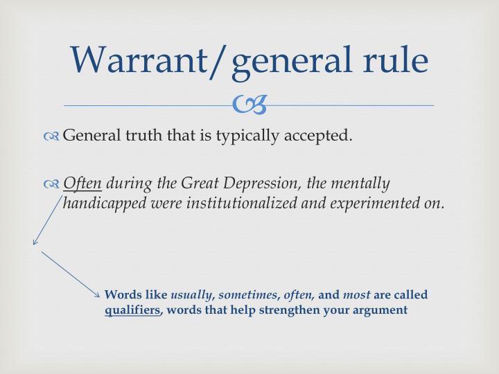 Warrant/general rule