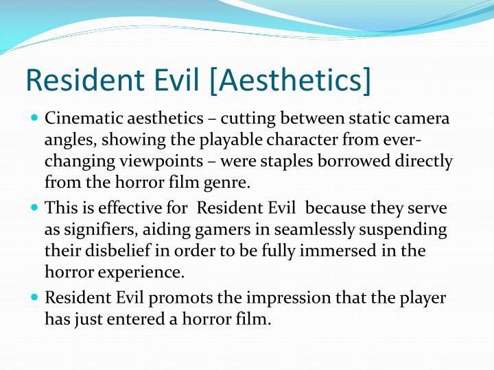 Resident Evil [Aesthetics]