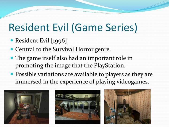 Resident Evil (Game Series)