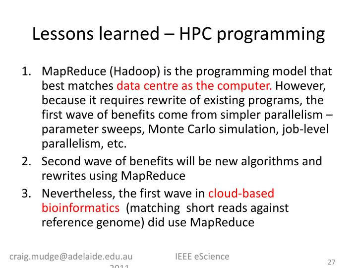 Lessons learned – HPC programming