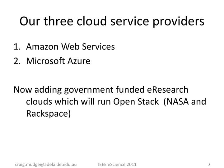 Our three cloud service providers