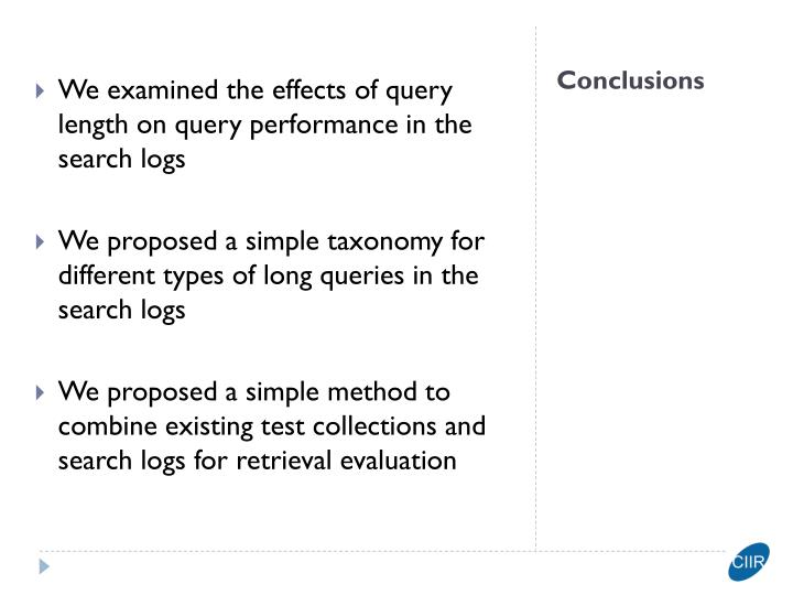 We examined the effects of query length on query performance in the search logs