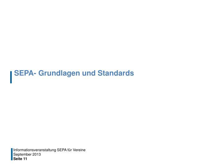 SEPA- Grundlagen und Standards