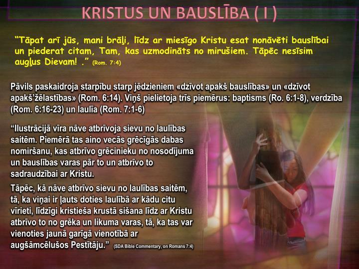 KRISTUS UN BAUSLĪBA ( I )