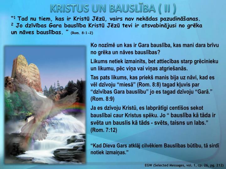 KRISTUS UN BAUSLĪBA ( II )