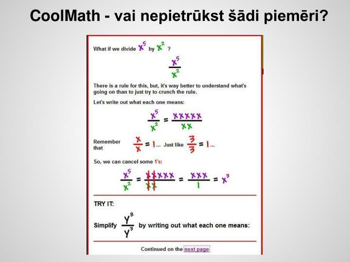 CoolMath - vai nepietrūkst šādi piemēri?