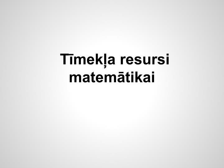 Tīmekļa resursi matemātikai